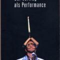 Der Vortag als Performance Resized