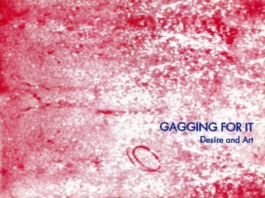 Gagging for It, Exhibition Catalogue